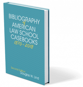 Bibliography of American Law School Casebooks Print Cover